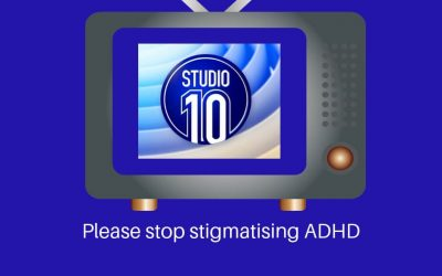 An open letter to Studio 10: Please stop stigmatising ADHD